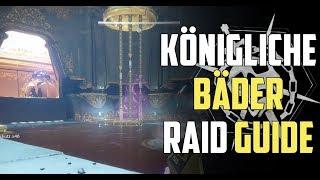 Destiny 2 : Leviathan Raid - Königliche Bäder Guide Deutsch / German