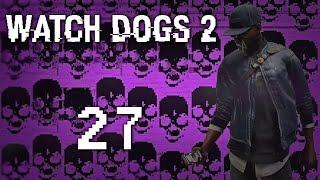 Watch Dogs 2 - Прохождение игры на русском [#27] Фриплей и побочки PC