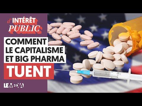 COMMENT LE CAPITALISME ET BIG PHARMA TUENT