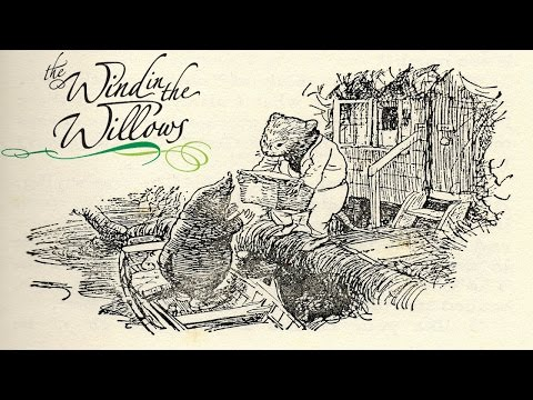 Let's Read: The Wind in the Willows, Chapter 1, by Kenneth Grahame