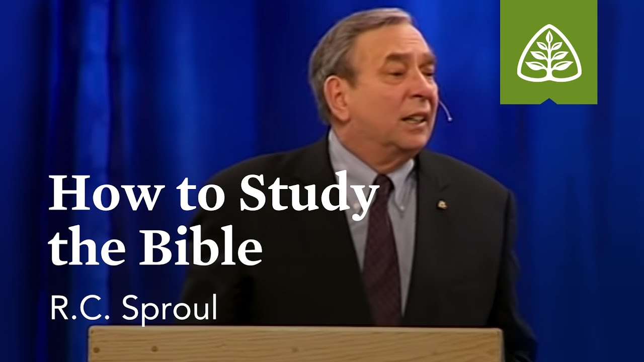RC Sproul on Studying the Bible