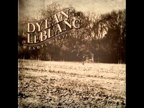 If The Creek Dont Rise Dylan Leblanc With Lyrics Youtube