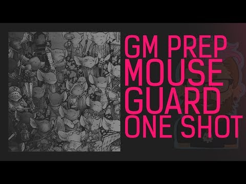 RollPlay - Mouse Guard GM Prep
