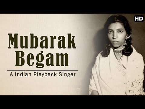 "भारतकी मशहूर प्लेबॅक सिंगर ""मुबारक बेगम"" | A Play Back Singer Mubarak Begam"