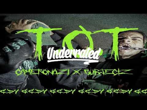 CAMERONAZI X $UBJECTZ - TOT (PROD. YZ)