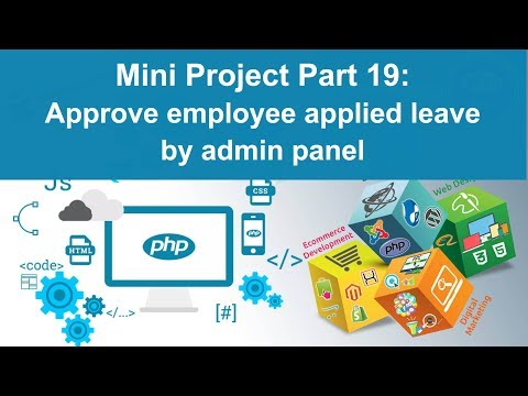 php tutorial in hindi - Mini Project Part-19: Approve or Reject employee leave by admin panel