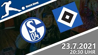 2. LIGA Spieltag: FC Schalke 04 : Hamburger SV LIVE Watch along