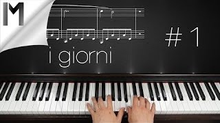 I Giorni ~ Piano Tutorial ~ Part 1