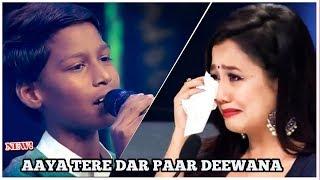 Aaya Tere Dar Paar Dewana By Hasrat Ali Khan | Neha Kakkar