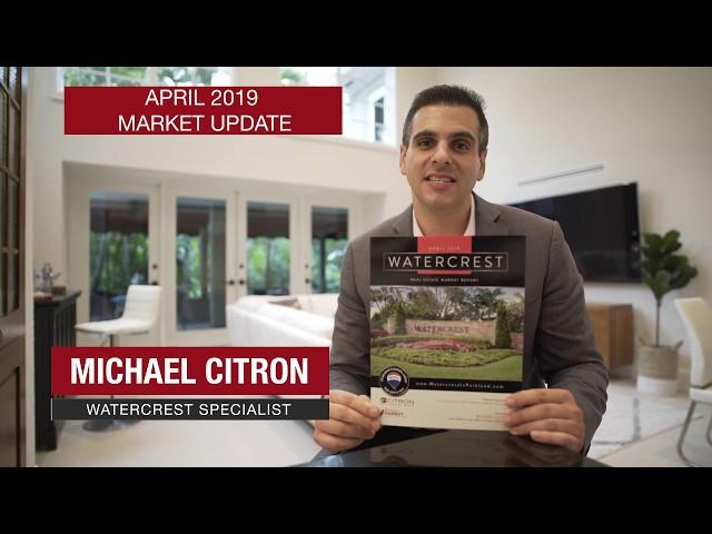 Watercrest Market Update Newsletter - April 2019