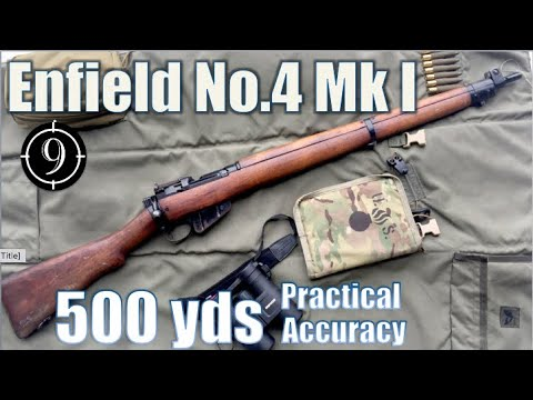 Enfield No.4 Mk1/2 to 500yds: Practical Accuracy