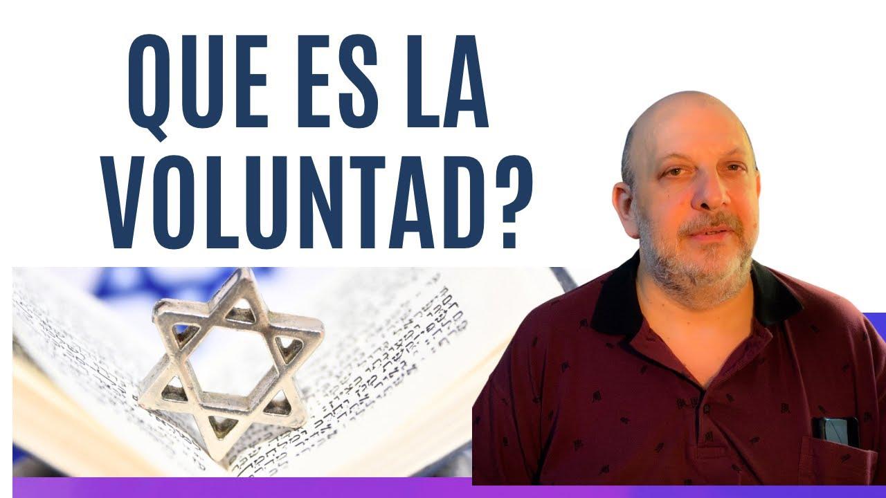 Que es La Voluntad según la Kabalah Practica. ?