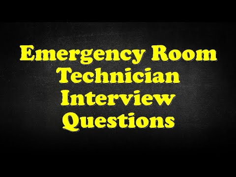 Emergency Room Technician Interview Questions - YouTube