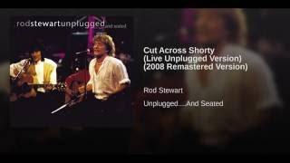 Cut Across Shorty [Live Unplugged Version]