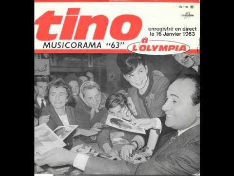 Tino Rossi - Olympia 1963 -  Pot-pourri Vincent Scotto