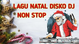 Lagu Natal Disko Remix Populer 2019 Full Disko