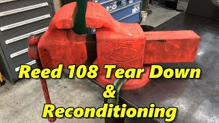 SNS 254: 8 Inch Reed Vise Tear Down & Begin Cleaning