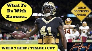 2018 Fantasy Football Advice  - Week 7 Keep / Trade / Cut Your Studs?
