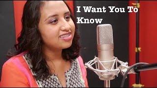 I Want You To Know - Zedd Ft. Selena Gomez - (cover) - Disha Aroha