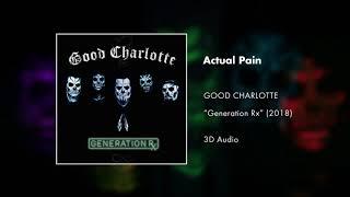 Good Charlotte - Actual Pain (3D AUDIO) mp3