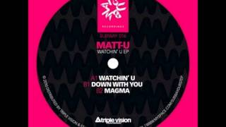 Matt-U - Down With You
