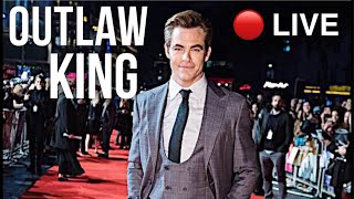 Outlaw King Edinburgh Premiere - LIVE on the Red Carpet