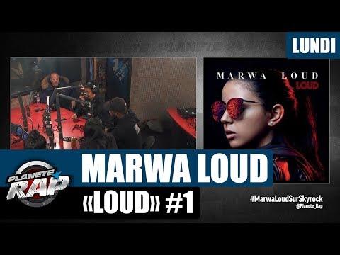 """Planète Rap - Marwa Loud """"Loud"""" #Lundi"""