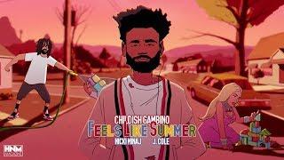 Childish Gambino, Nicki Minaj, J. Cole - Feels Like Summer [MASHUP]