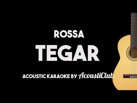 Rossa - Tegar (Acoustic Guitar Karaoke With Lyrics)