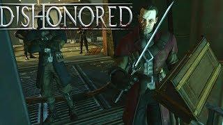 DISHONORED #10 - Esse Assassino Que Matou A Mãe Da Emliy (PC Gameplay em Legendado)