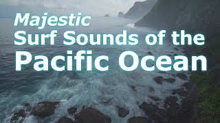 Pacific Ocean - Surf Sounds - Four Hours Ambient Audio - Point Reyes