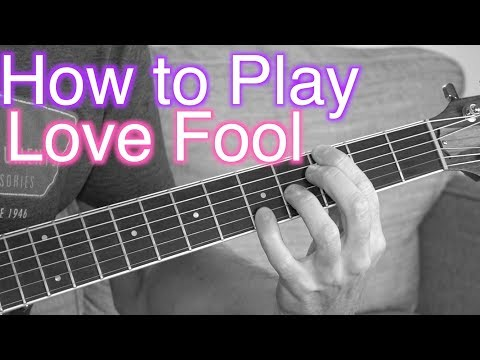 How to Play Love Fool - Acoustic Cardigans