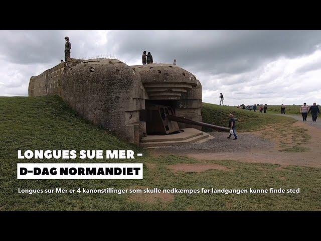 Longues sur Mer, D-dag, Normandiet