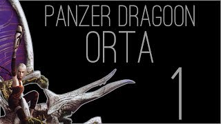 『RSS』Panzer Dragoon Orta (Part 01)