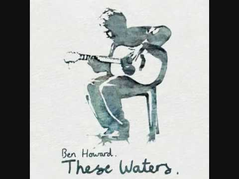 Ben Howard - The wolves