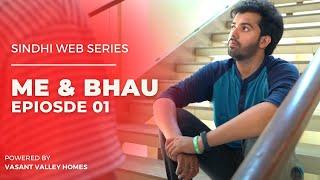 Me \u0026 Bhau   Introductory Episode