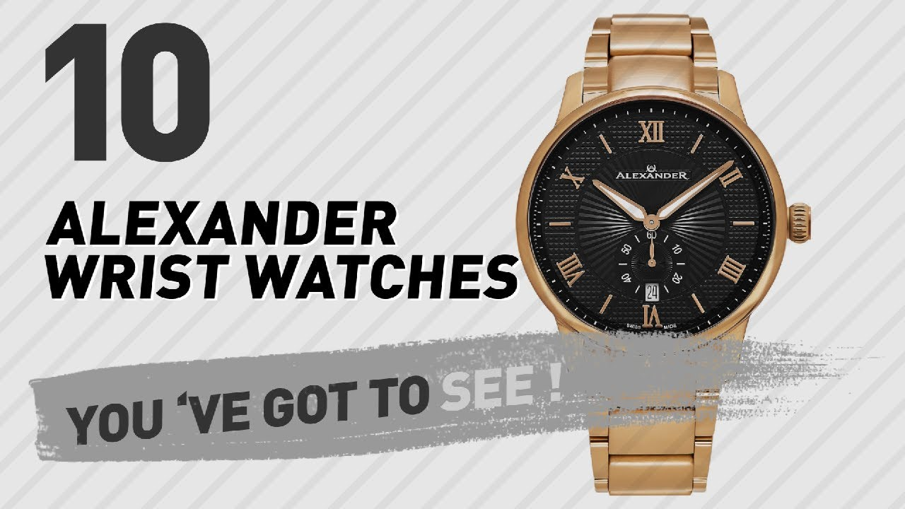 4145373fd49 Alexander Wrist Watches For Men // New & Popular 2017 - YouTube