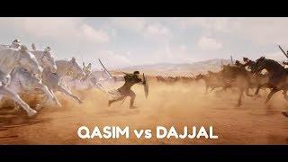 Muhammad Qasim vs Dajjal - Mimpi Muhammad Qasim