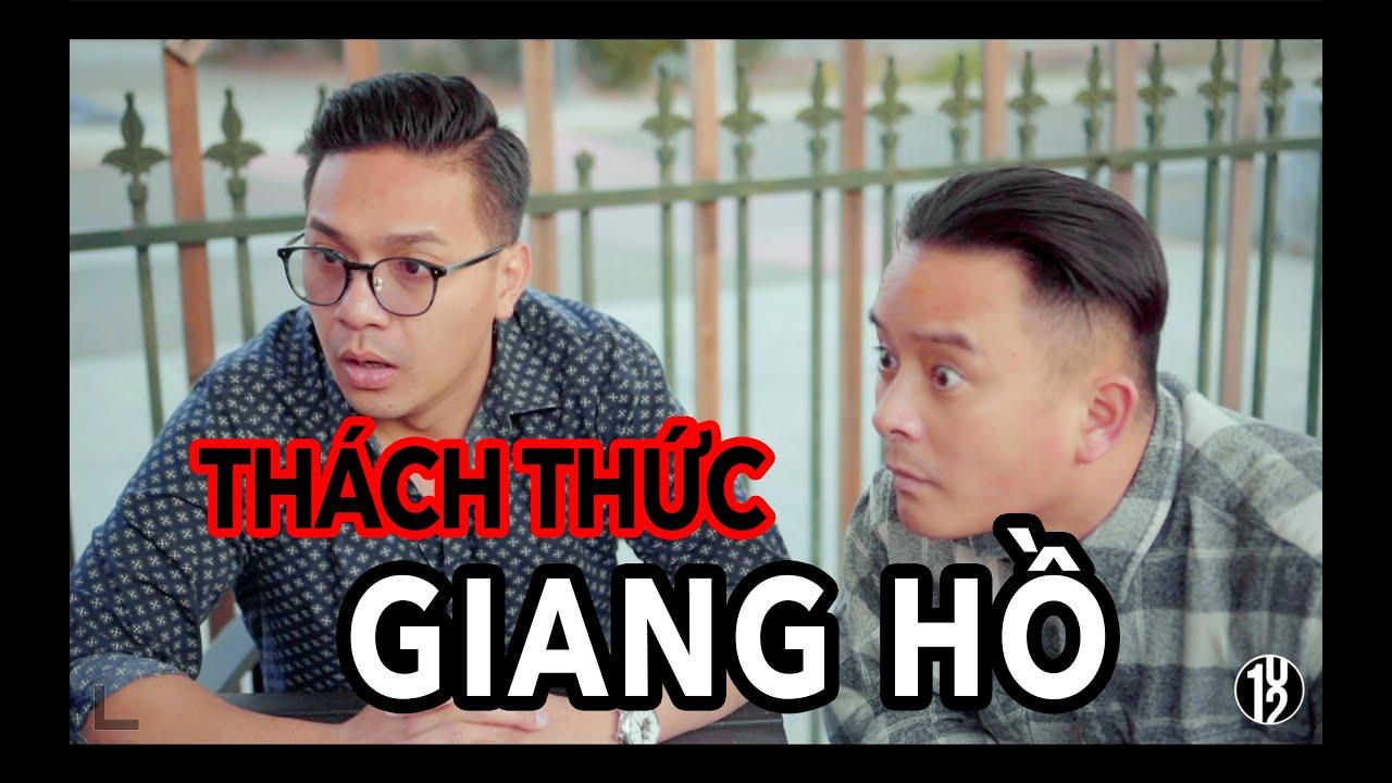Thách Thức Giang Hồ-Justin Nguyễn, Viet Hinh, Mai Lờ, Khoa Đẹp Trai