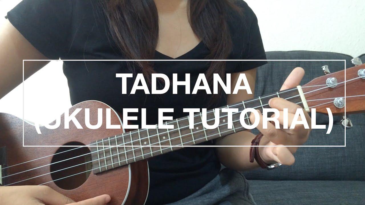 Tadhana Up Dharma Down Ukulele Tutorial Youtube
