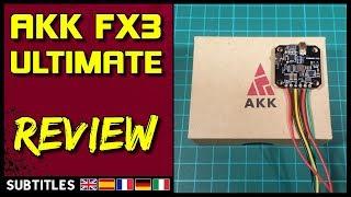 AKK FX3-Ultimate - VTX Review