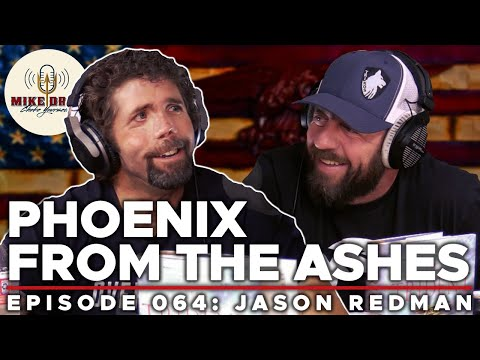 Back From The Dead with Jason Redman   Mike Drop: Episode 64