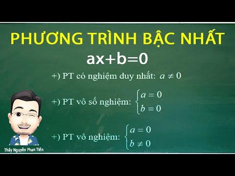 Giải Và Biện Luận Phương Trình Bậc Nhất (Toán 10) | Thầy Nguyễn Phan Tiến