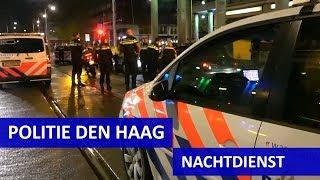 Politievlogger JanWillem  Nachtdienst in Den Haag  Aanhouding  Binnenstad