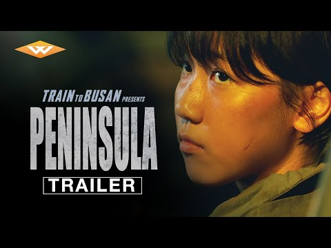 TRAIN TO BUSAN PRESENTS: PENINSULA (2020) Official Trailer | Zombie Action Movie