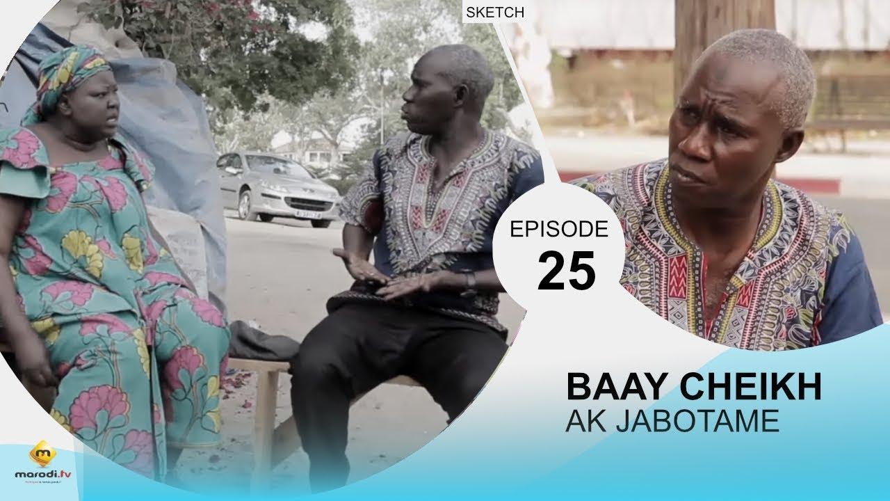 BAAY CHEIKH AK JABOTAME - Episode 25