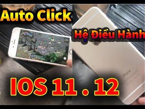 Hướng Dẫn Auto Click Trên Hệ Điều Hành IOS 11 Trở Lên Không Cần Jailbreak - Võ Lâm Việt Mobile