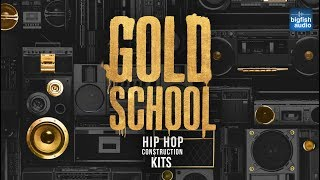 Gold School: Hip Hop Construction Kits | Demo #1
