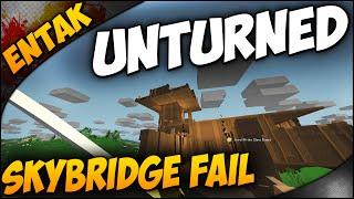Unturned ➤ Multiplayer Gameplay - Skybridge Fail, Base Building, & Tons Of Leg Breaking - Ep. 10