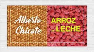 ARROZ CON LECHE  Alberto Chicote